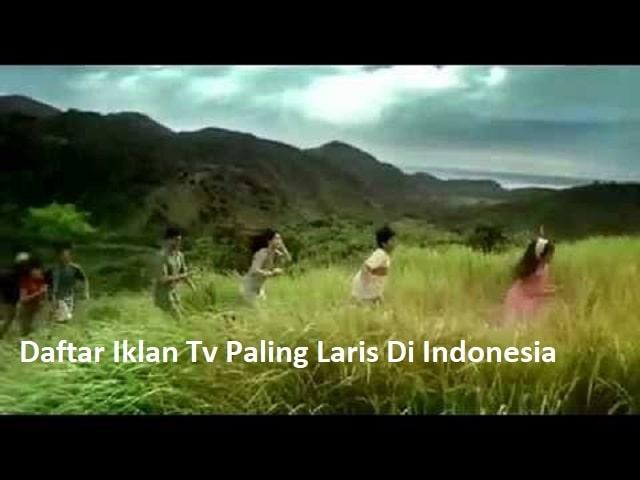 Daftar Iklan Tv Paling Laris Di Indonesia